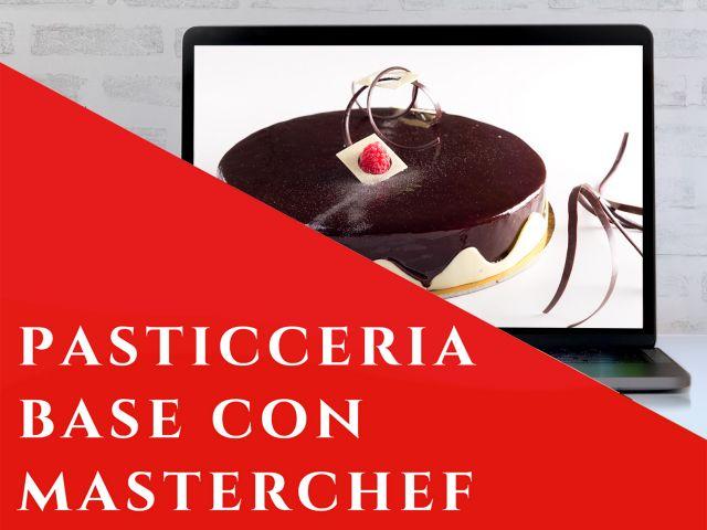 Pasticceria base, con Masterchef - webinar