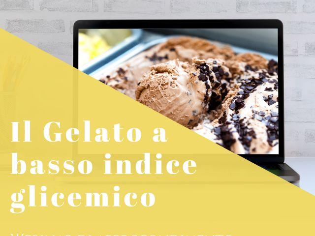 Il Gelato a basso indice glicemico - webinar